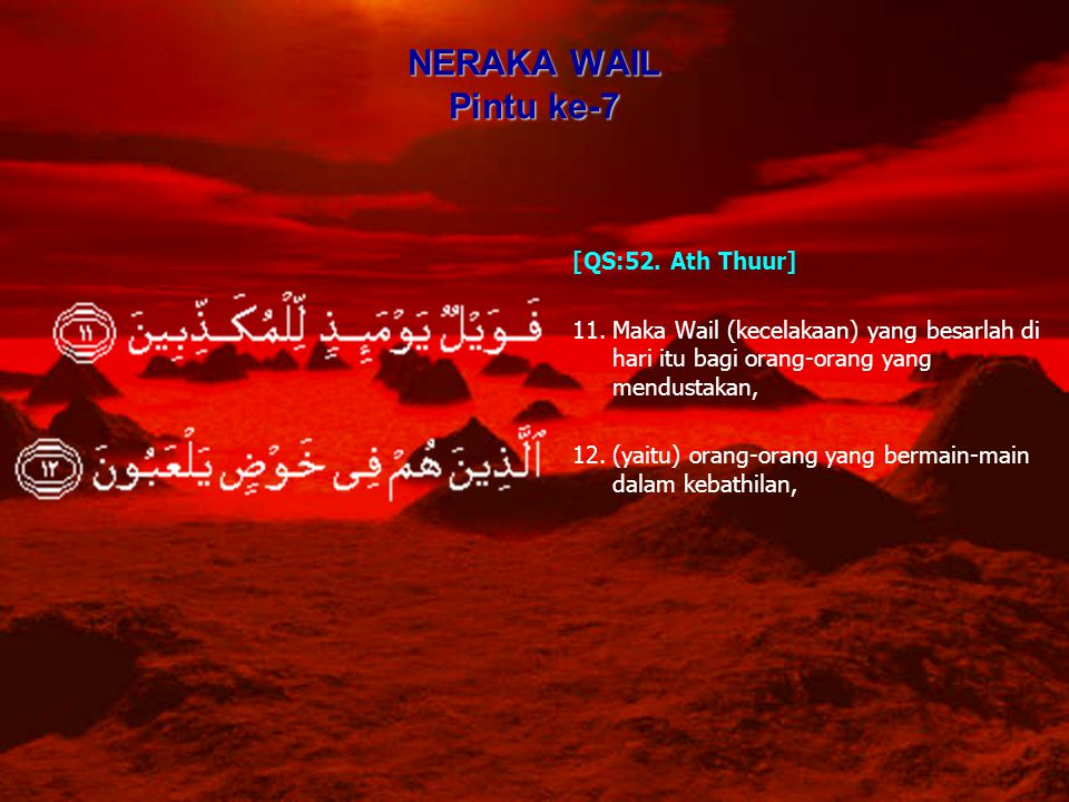 NERAKA WAIL Pintu ke-7 [QS:52. Ath Thuur]